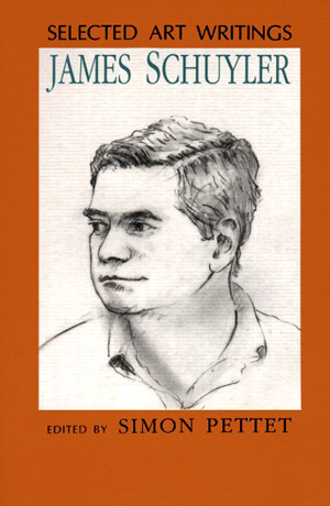 Selected Art Writings of James Schuyler