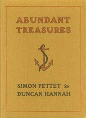 Abundant Treasures by Simon Pettet and Duncan Hannah